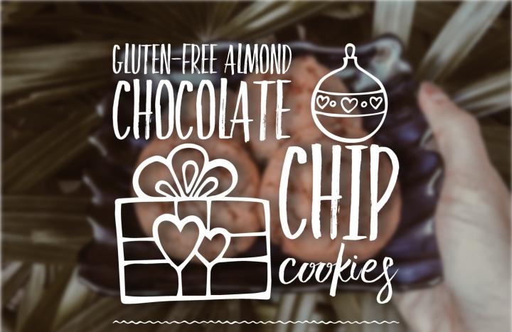 GLUTEN-FREE ALMOND CHOCOLATE CHIPCOOKIES